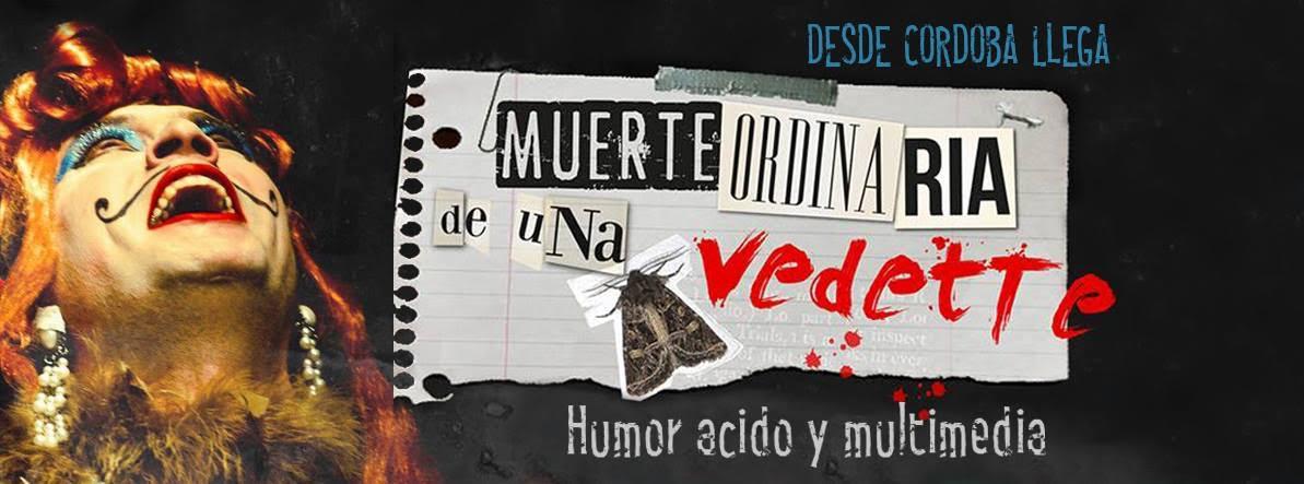 teatro-cordoba-comedia-muerte-ordinaria-vedette-juanchi-dominguez1